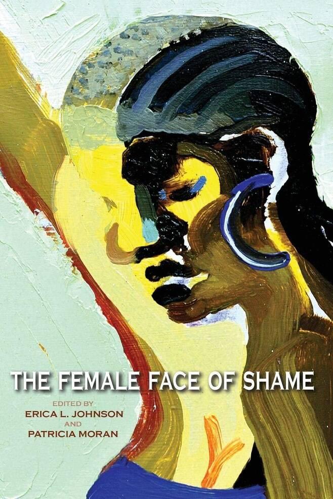 <수치심의 여성적 얼굴>(The Female Face of Shame, 2013) 책 표지. 국내 출간 예정.