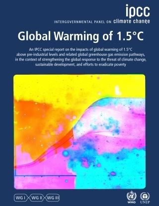 48차 기후변화에 관한 정부 간 협의체(IIPCC) 총회에서 채택된 '1.5도 보고서'의 표지